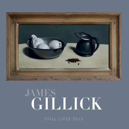 James Gillick : Still Lifes