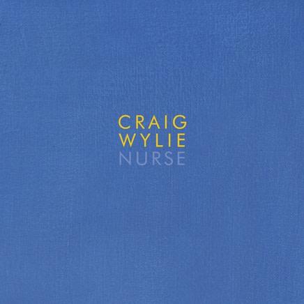 Craig Wylie : Nurse
