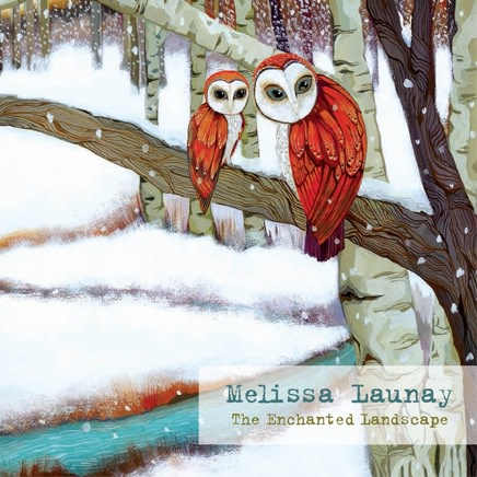 Melissa Launay : The Enchanted Landscape