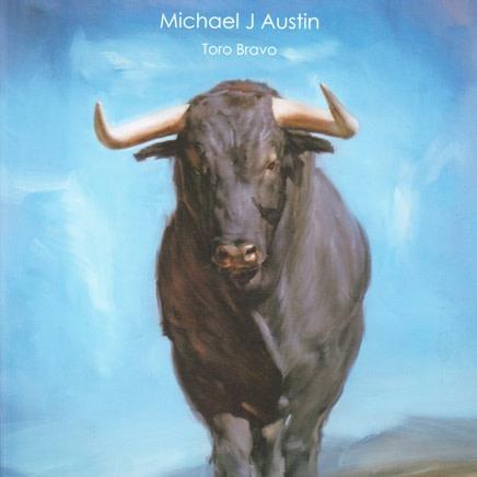 Michael J Austin: Toro Bravo