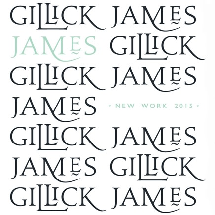 James Gillick : New Work