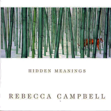 Rebecca Campbell : Hidden Meanings