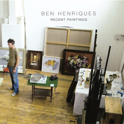 Ben Henriques : Recent Paintings