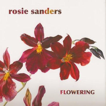Rosie Sanders : Flowering