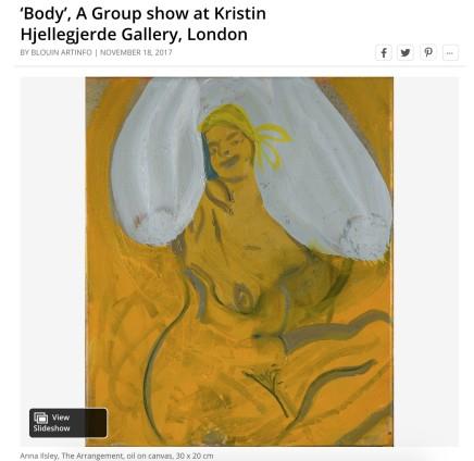 'Body', A Group show at Kristin Hjellegjerde Gallery, London