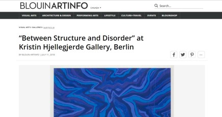 """""""Between Structure and Disorder"""" at Kristin Hjellegjerde Gallery, Berlin"""