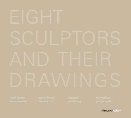 EIGHT SCULPTORS and their DRAWINGS an exploration of sculptors and their magnificent drawings