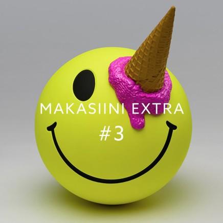 MAKASIINI EXTRA #3