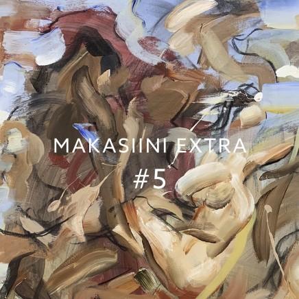 MAKASIINI EXTRA #5
