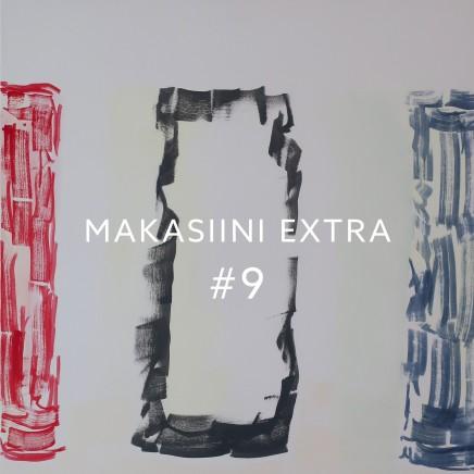 MAKASIINI EXTRA #9