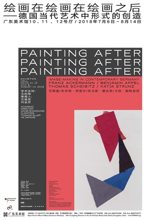 """PAINTING AFTER PAINTING AFTER PAINTING AFTER: IMAGE - MAKING IN CONTEMPORARY GERMANY"" AT GUANGDONG MUSEUM OF ART"