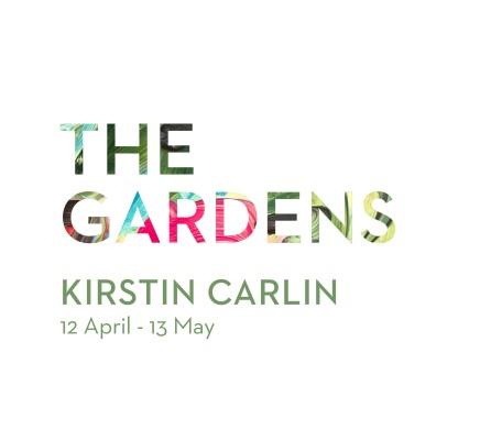 Show #12: The Gardens by Kirstin Carlin