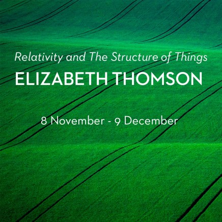Show #18: Relativity and The Structure of Things by Elizabeth Thomson