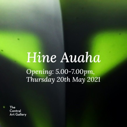 Exhibition Opening: Hine Auaha