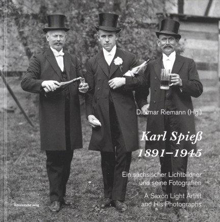 Karl Spiess | A Saxon Light Artist and his Photographs