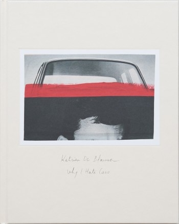 Katrien De Blauwer | Why I Hate Cars