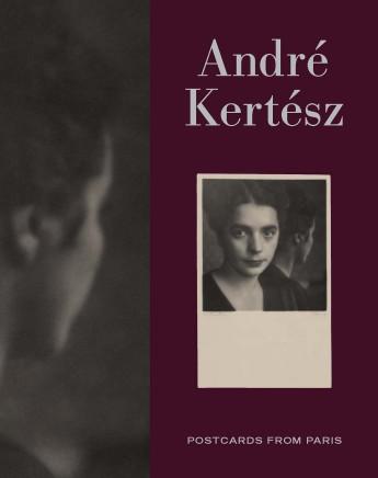 André Kertész | Postcards From Paris