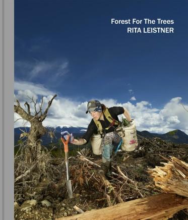 Rita Leistner   Forest For The Trees