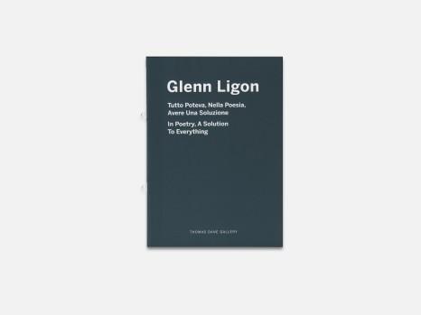 Glenn Ligon: Tutto Poteva, Nella Poesia, Avere Una Soluzione/In Poetry, A Solution To Everything
