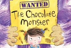 Watch out! The Chocolate Monster's about...