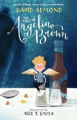 The Tale of Angelino Brown: Meet the stars of David Almond's new book