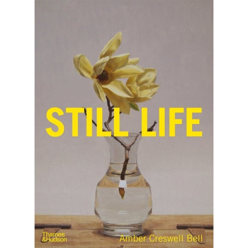 Front cover: Amber Cresswell Bell's book, STILL LIFE