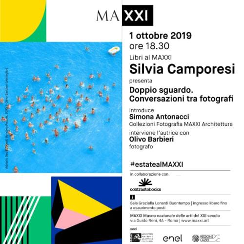 Doppio sguardo. Conversazioni tra fotografi October 1, 2019, h. 6 pm MAXXI - Museo nazionale delle arti del XXI secolo Via Guido Reni, 4a, Rome