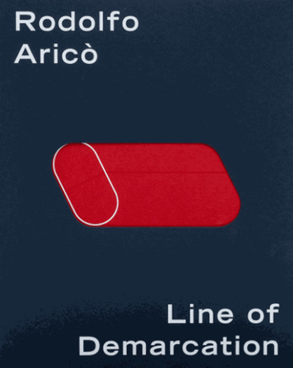 Rodolfo Aricò: Line of Demarcation