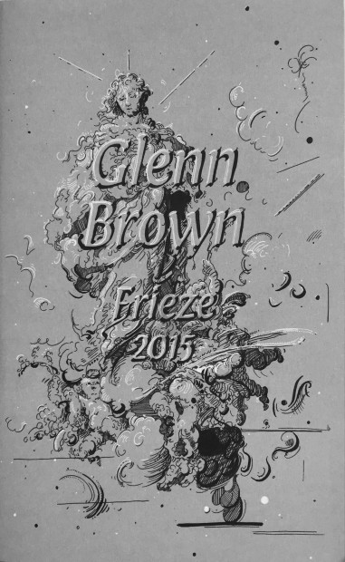 Glenn Brown Frieze 2015 Handout