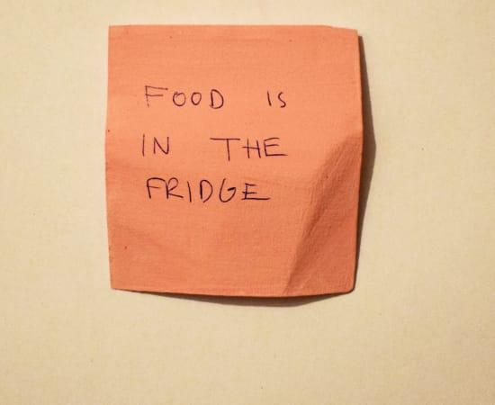 Jessi Strixner, Post its - Food is in the fridge