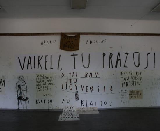 Ieva Rojūtė, VAIKELI, TU PRAŽŪSI / MY DEAR CHILD, YOU'RE NOT GOING TO SURVIVE, 2013