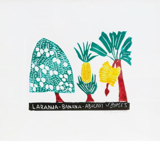 José Borges, Laranja Banana Abacaxi - Orange, Banana, Pineapple, 1999
