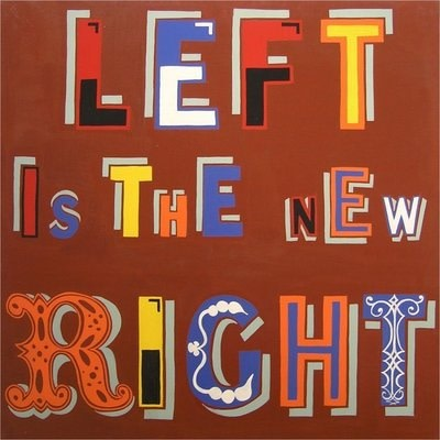 Bob and Roberta Smith, Left is the New Right, 2003