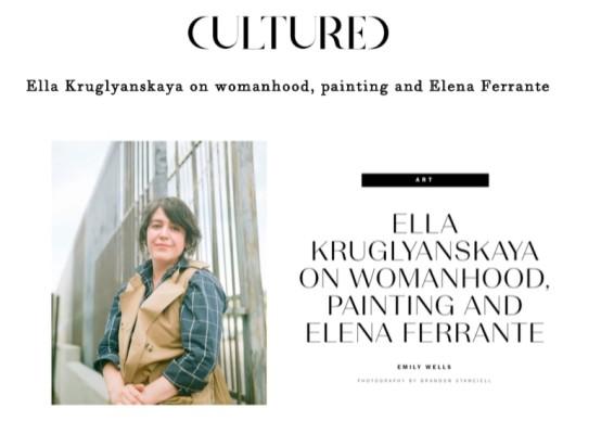Ella Kruglyanskaya on Womanhood, Painting and Elena Ferrante