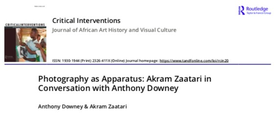Photography as Apparatus : Akram Zaatari in Conversation with Anthony Downey