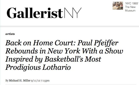 Back on Home Court: Paul Pfeiffer Rebounds in New York With a Show Inspired by Basketball's Most Prodigious Lothario