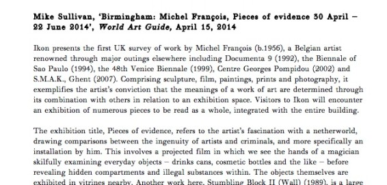 Birmingham: Michel François, Pieces of evidence 30 April – 22 June 2014