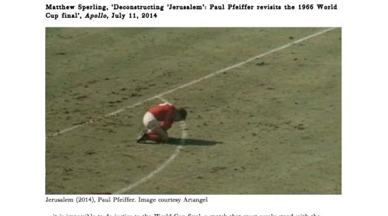 Deconstructing 'Jerusalem': Paul Pfeiffer revisits the 1966 World Cup final