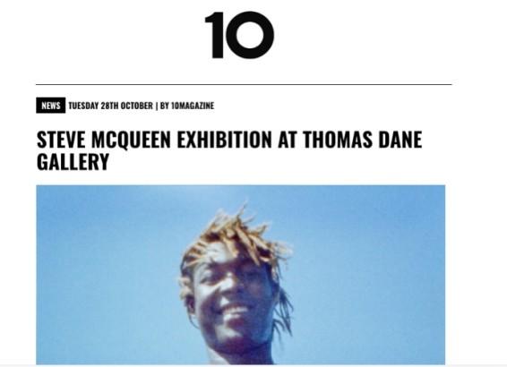 Steve McQueen: Exhibiiton at Thomas Dane Gallery