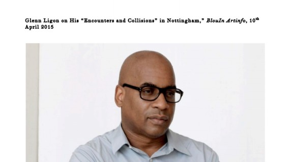 "Glenn Ligon on His ""Encounters and Collisions"" in Nottingham"