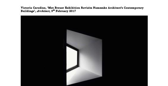 Met Breuer Exhibition Revisits Namesake Architect's Contemporary Buildings