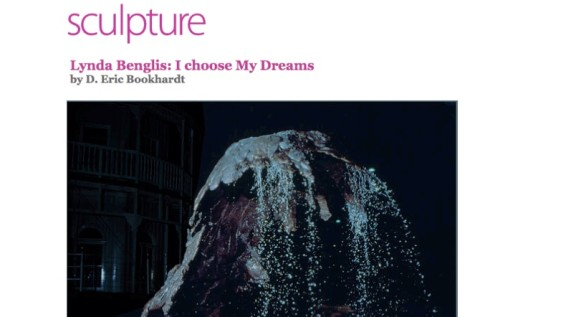 Lynda Benglis: I choose My Dreams