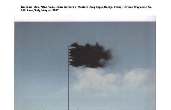 One Take: John Gerrard's Western Flag (Spindletop, Texas)