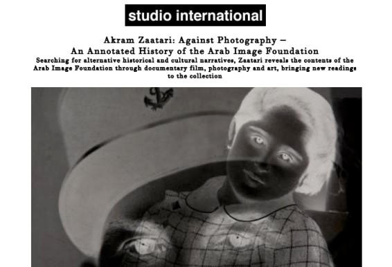 Akram Zaatari: Against Photography – An Annotated History of the Arab Image Foundation