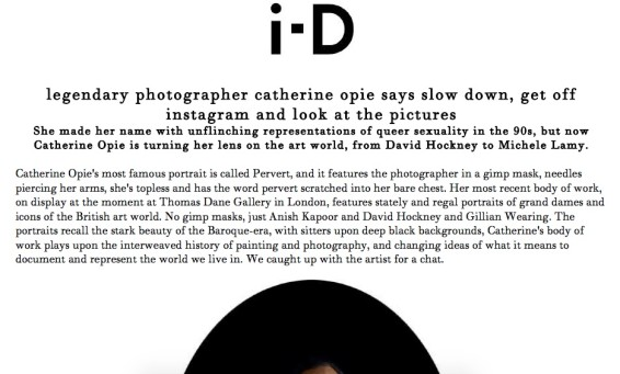 legendary photographer catherine opie says slow down, get off instagram and look at the pictures