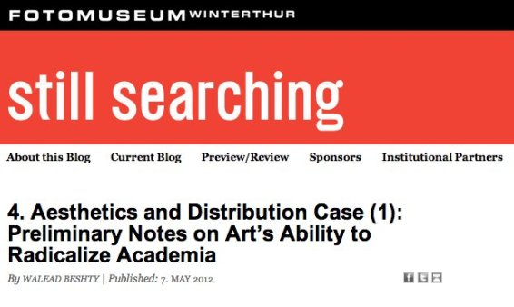Aesthetics and Distribution Case (1): Preliminary Notes on Art's Ability to Radicalize Academia