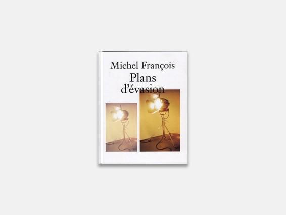 Michel François: Plans d'Evasion