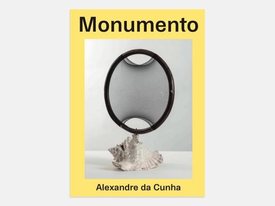 Alexandre da Cunha: Monumento