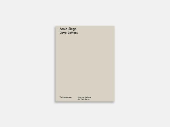 Amie Siegel: Love Letters
