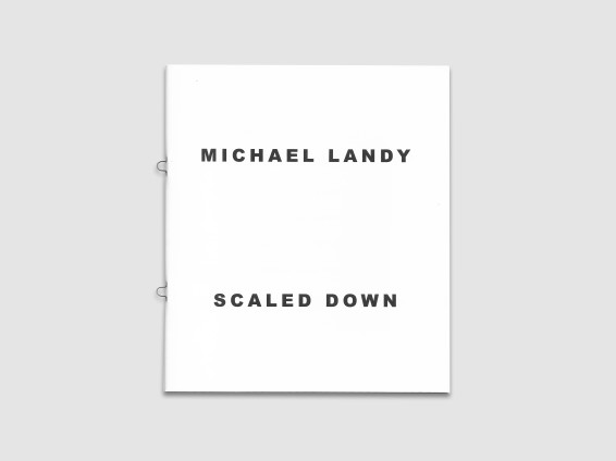 Michael Landy: Scaled Down